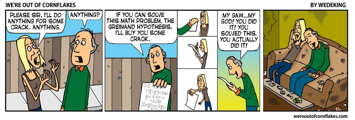 Crack addicts also know quantum physics