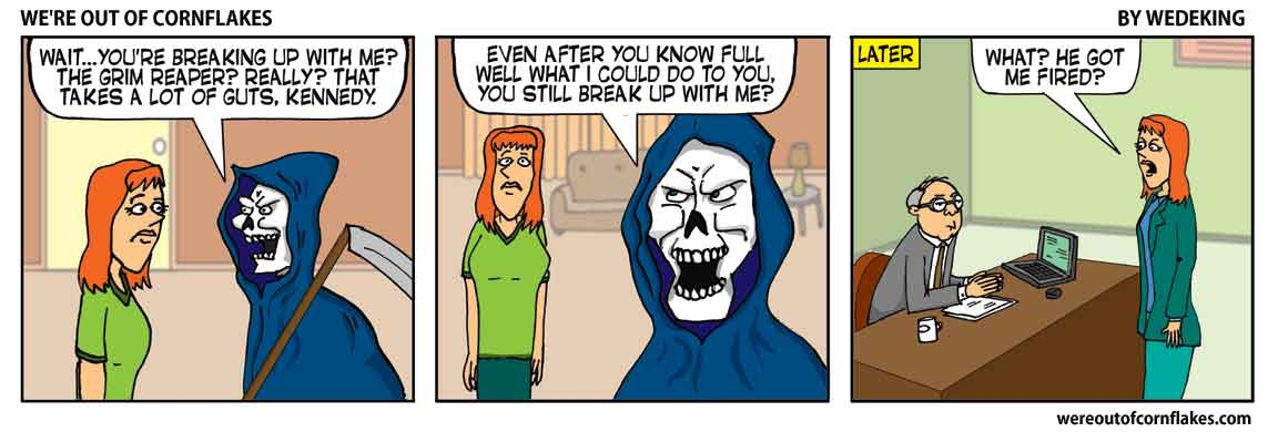 Breaking up with the Grim Reaper