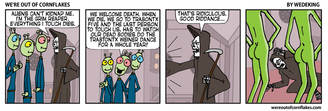 Aliens kidnap the Grim Reaper