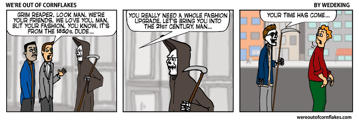 The Grim Reaper works on some changes